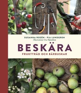 Beskära fruktträd och bärbuskar
