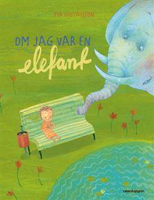 Om jag var en elefant – Per Gustavsson Alvesta Bokhandel