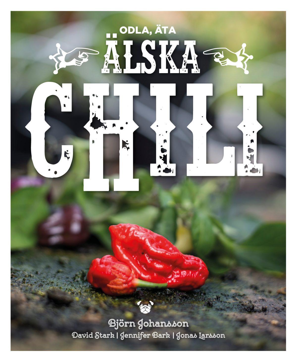 Älska chili – Starka nyheter på Alvesta bokhandel