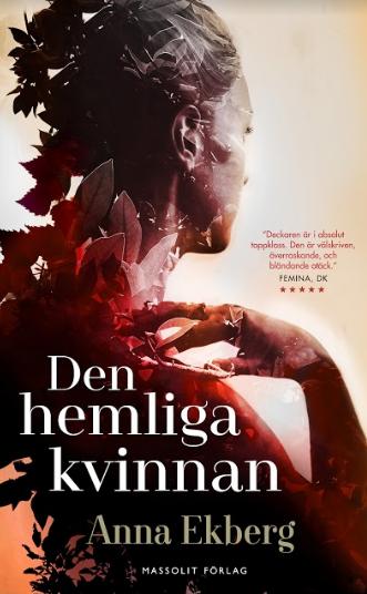 Veckans Deckare – Den hemliga kvinnan, Anna Ekberg Nyhet på Alvesta Bokhandel